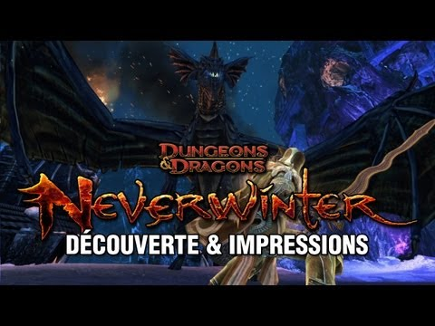 Dungeons & Dragons : Neverwinter - Dcouverte & Impressions (MMORPG Free to play)