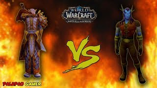World of Warcraft - Battle For Azeroth || Palapão vs Grady Prett