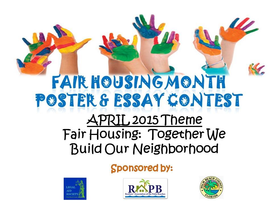 fair housing essay contest 'essay contests': legit home-selling strategy the maine innkeeper currently holding an essay contest actually it might also raise fair housing concerns if.