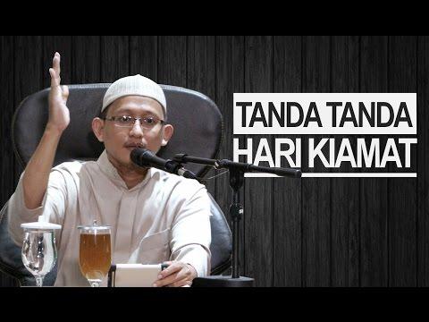 Tanda-Tanda Hari Kiamat - Ustadz Abu Yahya Badrusalam.Lc