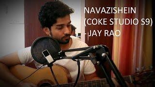 Nawazishein Karam (Coke studio season 9) - Jay Rao