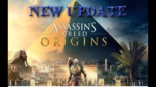 ASSASSIN CREED ORIGIN NEW UPDATE N GAMEPLAY FIRST TIME PLAYING ASSASSIN CREED ORIGIN