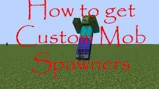 How To Get Custom Mob Spawner Minecraft 1.11