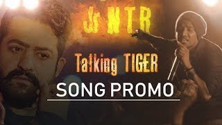 Talking Tiger Promo | Jr NTR | NTR Birthday special Song | Video Song on NTR | Filmylooks