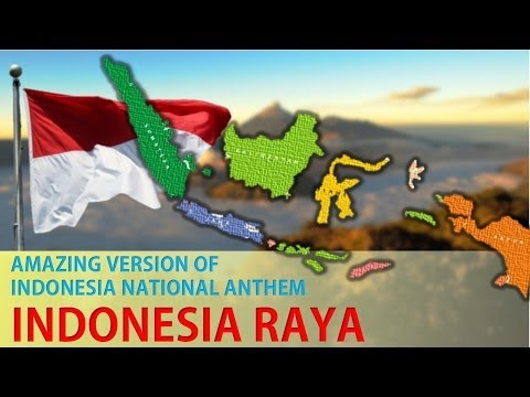 Amazing Version Of Indonesia National Anthem - Indonesia Raya (hd) video