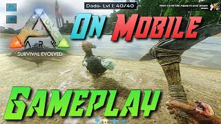 ARK Survival Evolved ON MOBILE | RELEASED FOR iOS/ANDROID | SHORT GAMEPLAY | 1080p