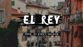 """El Rey"" - Trap Latino guitar Hip Hop Beat Instrumental   Prod. by King's Soldier #TrapInstrumentals"