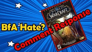 Comment Response - Why Do People Hate BfA So Much