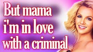 Criminal Britney Spears Lyrics