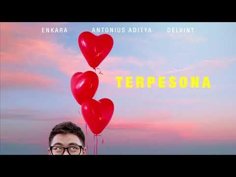 Download Enkara & Antonius Aditya, Delvint - Terpesona  AUDIO +  on CC Mp4 baru