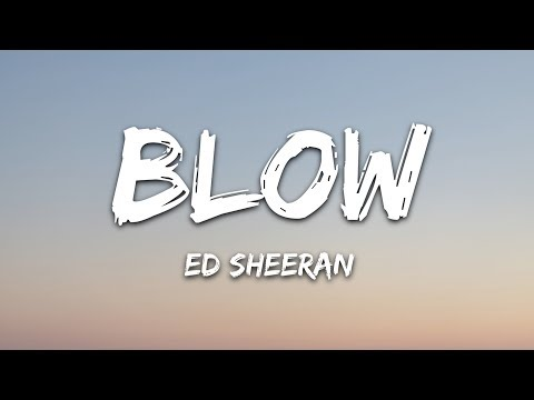 Ed Sheeran - BLOW (Lyrics) With Chris Stapleton & Bruno Mars