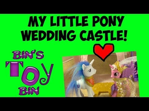 My Little Pony WEDDING CASTLE with Shining Armor & Princess Cadance Review! by Bin's Toy Bin