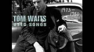 Watch Tom Waits I Never Talk To Strangers video