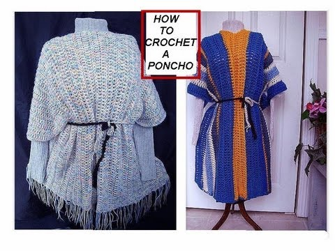 2 EASY METHODS FOR CROCHETING A PONCHO, OR CAPE, how to ...