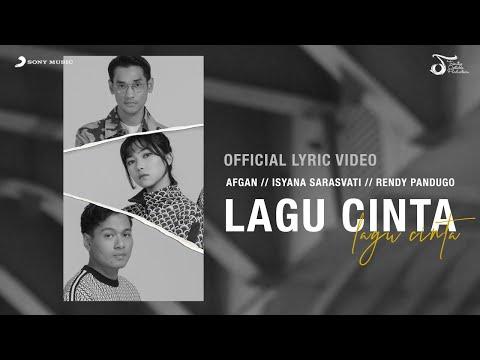Afgan, Isyana Sarasvati, Rendy Pandugo - Lagu Cinta | Official Video Lirik