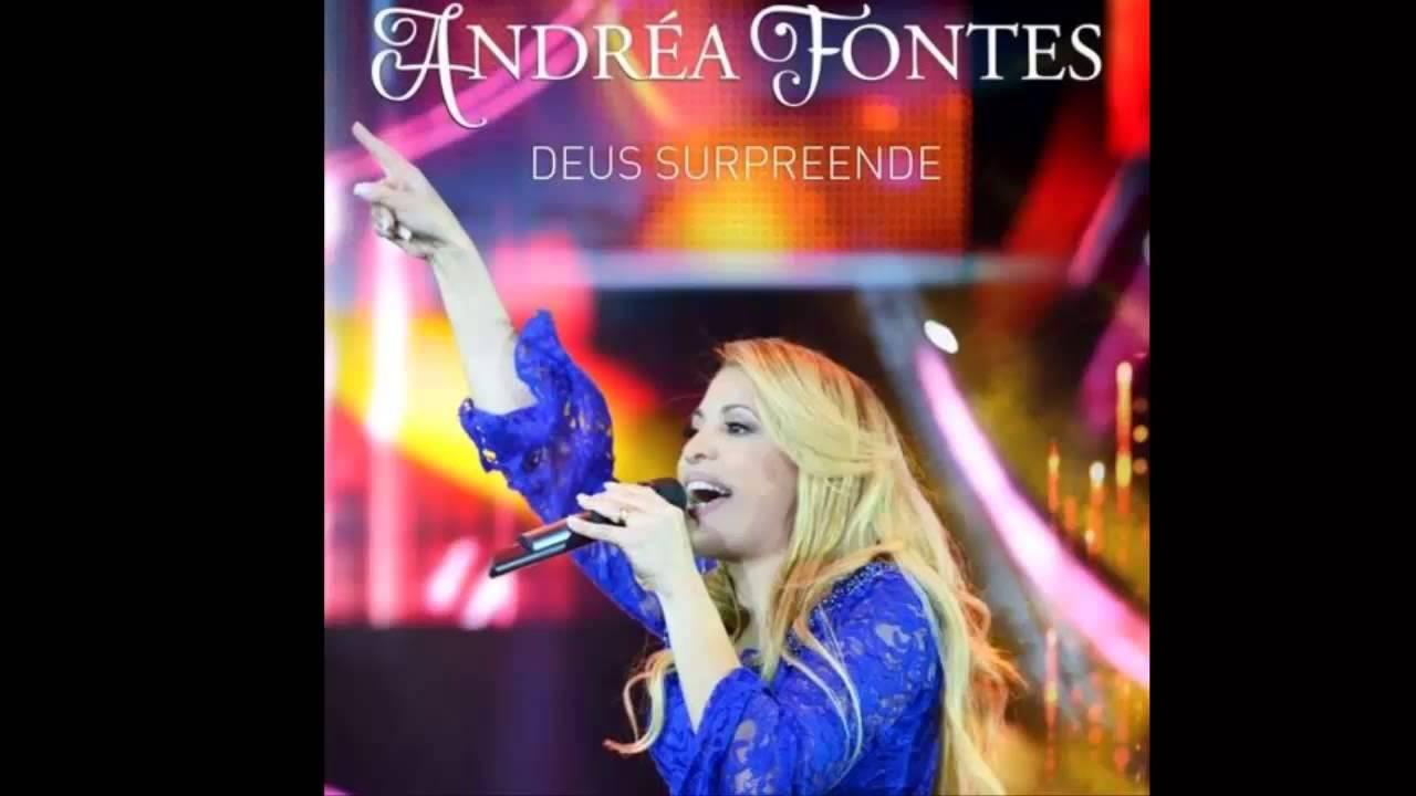 Andrea Fontes - Deus Surpreende