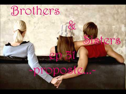 Brothers And Sisters Ep 31 -proposte...-.wmv video
