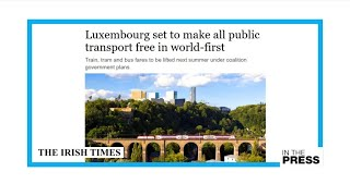 Free ride: In world first, Luxembourg to make public transport free