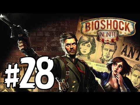 BioShock: Infinite - Walkthrough/Gameplay (Part 28) 