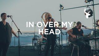 Download Lagu In Over My Head (LIVE) - Jenn Johnson | We Will Not Be Shaken Gratis STAFABAND