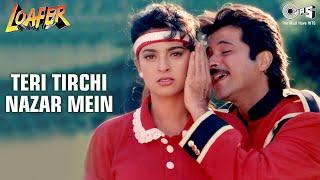 Teri Tirchi Nazar Mein - Loafer | Anil Kapoor & Juhi Chawla | Udit Narayan | Anand - Milind