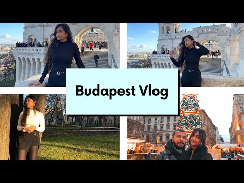 Budapest Vlog | Christmas in Europe