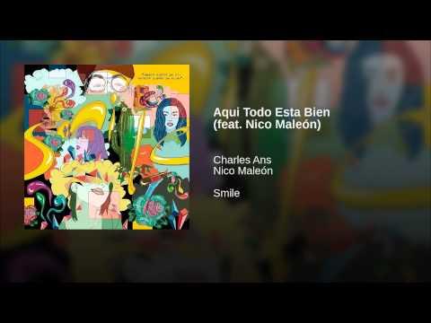 Aqui Todo Esta Bien (feat. Nico Maleón)