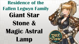 [ TREE OF SAVIOR ] Residence of the Fallen Legwyn Family : Giant Star Stone / Magic Astral Lamp