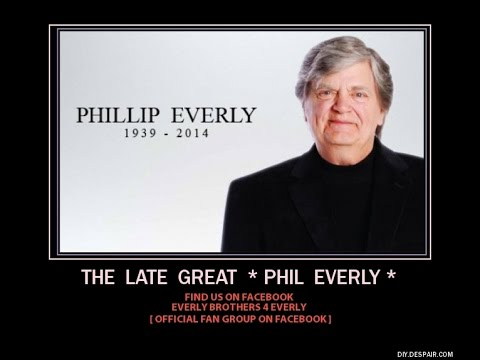 the late GREAT ~ Phil EverlY ~  The Air That I Breathe ~