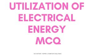 Utilization of electrical energy objective