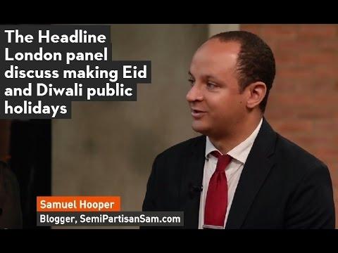 Headline London Debate: Should The UK Make Eid a Public Holiday?