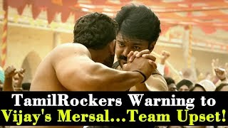 TamilRockers Warning to Vijay's Mersal... Team Upset!