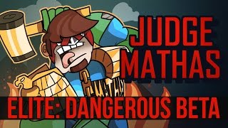 JUDGE MATHAS | ELITE: DANGEROUS BETA | PC