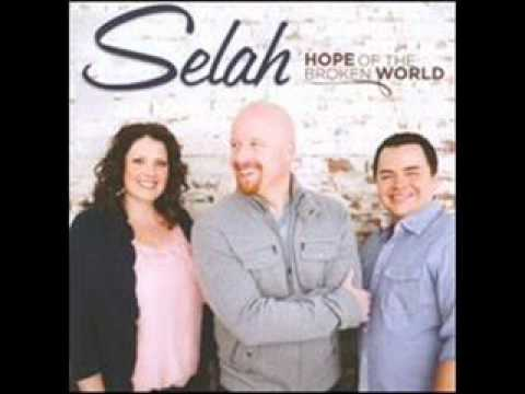 Selah - When Love Was Slain