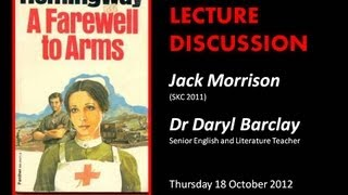 A FAREWELL TO ARMS (Ernest Hemingway) - Jack Morrison, Dr Daryl Barclay