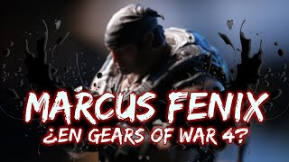¿Marcus Fenix en Gears Of War 4?