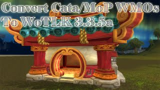 WoW 3.3.5a - Converting Cata/MoP WMOs to WoTLK