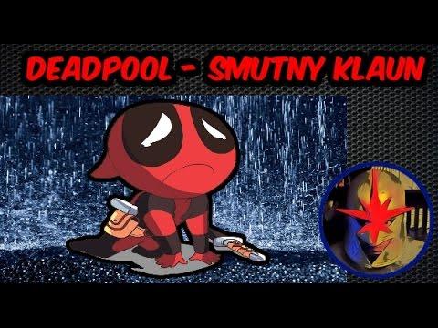 Deadpool - Nie Taki Zabawny I Nie Taki Silny (ale Przez To Ciekawszy!)