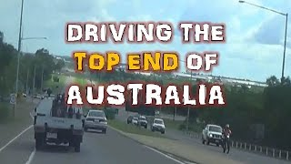 DRIVING THE TOP END OF AUSTRALIA