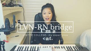 UNITEK COLLEGE: LVN-RN BRIDGE (PART 2)