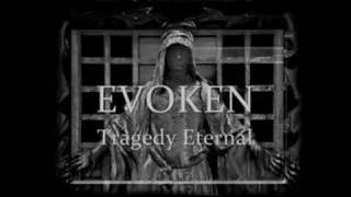 Watch Evoken Tragedy Eternal video