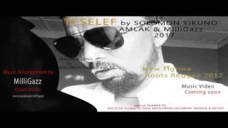 Solomon Yikuno - Amlak Teselef Prod By MilliGazz 2017