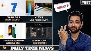 Color OS 7 India Launch,Tiktok Smartphone SD855+ Launched,Mi TV 5 Live Photo,Realme 3 Pro Update#987