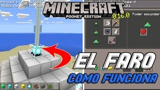 EL FARO(BEACON)| ¿CÓMO FUNCIONA?| MINECRAFT PE 0.16.0 BUILD 4