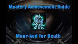 Maar-ked for Death Mastery Achievement - Starcraft 2 Wings of Liberty