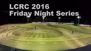 LCRC RC Raceway Friday Night Series - 1/8 E-Buggy A Main June 24, 2016 - GoPro