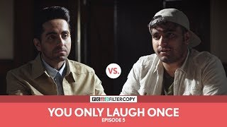 FilterCopy Vs. Ayushmann Khurrana | YOLO: You Only Laugh Once | S01E05 | Ft. Viraj Ghelani