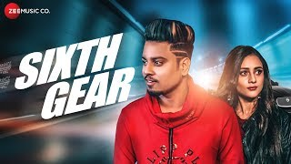 Sixth Gear Official Music | Asad Ghori