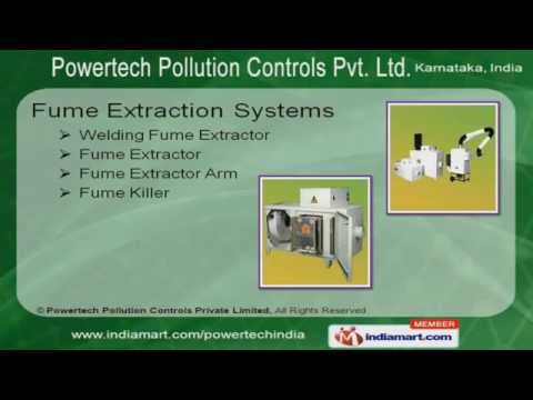 Fume Extraction Systems by Powertech Pollution Controls Private Limited Bengaluru