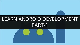 Learn Android Development Online - Part 1 | Edureka